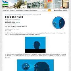 Feed the head - Le blog de la médiathèque Maupassant