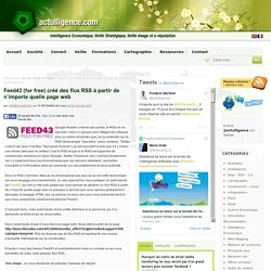 Feed43 pour créer ses flux RSS à partir de n'importe quelle page web