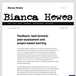 Feedback, feed-forward, peer-assessment and project-based learning