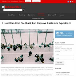 How Real-time Feedback Can Improve Customer Experience