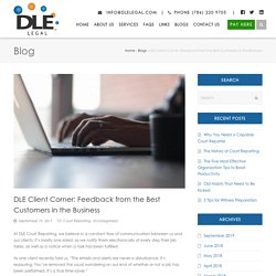 DLE Client Corner: Feedback from the Best Customers in the Business