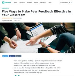 Five Ways to Make Peer Feedback Effective In Your Classroom