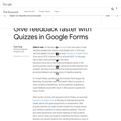 Give feedback faster with Quizzes in Google Forms