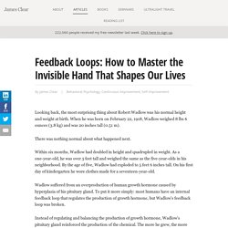 Feedback Loops: How to Master the Invisible Hand That Shapes Our Lives