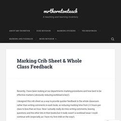 Marking Crib Sheet & Whole Class Feedback – mrthorntonteach