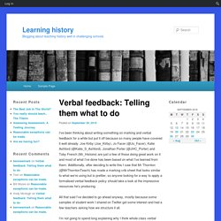 Verbal feedback: Telling 'em what they need to do