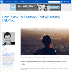 How To Ask For Feedback That Will Actually Help You