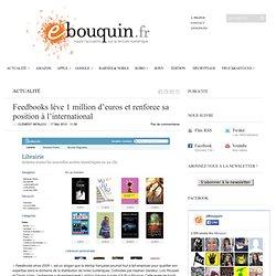Feedbooks lève 1 million d'euros et renforce sa position à l'international