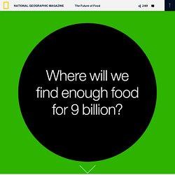 Feeding 9 Billion