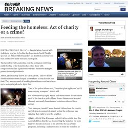 Feeding the homeless: Act of charity or a crime?