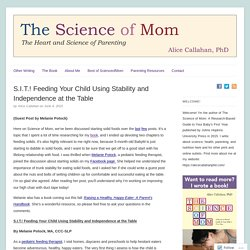 S.I.T.! Feeding Your Child Using Stability and Independence at the Table