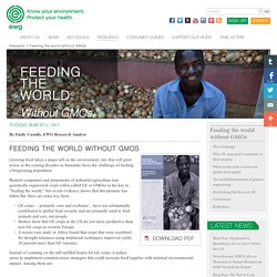 EWG 31/03/15 FEEDING THE WORLD WITHOUT GMOS