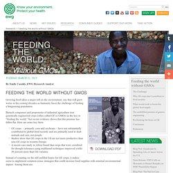 EWG 31/03/15 FEEDING THE WORLD WITHOUT GMOS