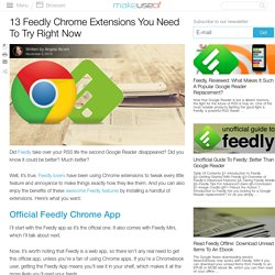 13 Feedly Chrome Extensions You Need To Try Right Now