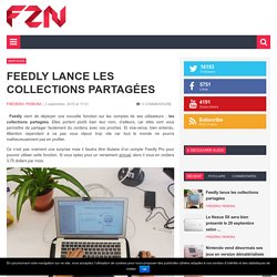 Feedly lance les collections partagées