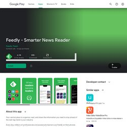 Feedly - Smarter News Reader - Apps on Google Play
