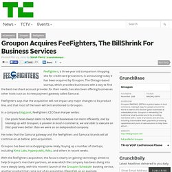 Groupon Acquires FeeFighters, The BillShrink For Business Services