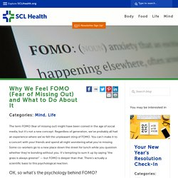 Why We Feel FOMO (Fear of Missing Out) and What to Do About It