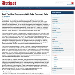 Feel The Real Pregnancy With Fake Pregnant Belly