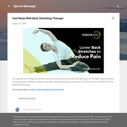 Feel Relax With Back Stretching Therapy!