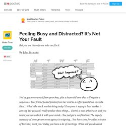 Feeling Busy and Distracted? It's Not YourFault - Make Time - Pocket