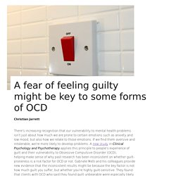 A fear of feeling guilty might be key to some forms of OCD
