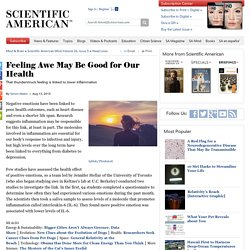 Feeling Awe May Be Good for Our Health