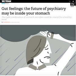 Gut feelings: the future of psychiatry may be inside your stomach