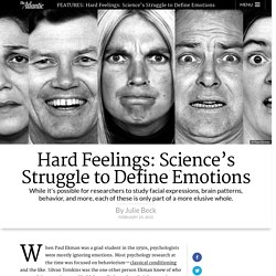 Hard Feelings: Science's Struggle to Define Emotions