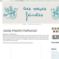 Ses Meves Feinetes: TALLERS, PORTADES i MANUALITATS