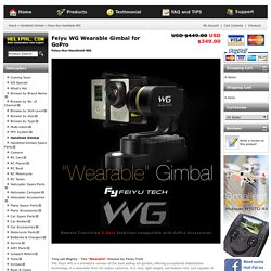 Feiyu WG Wearable Gimbal for GoPro