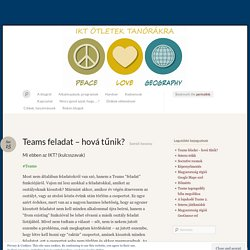 Teams feladat – hová tűnik? « BYOD, IKT, Office 365, Teams, Socrative, okostelefon, oktatás, ötletek
