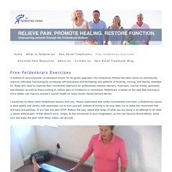 Free Feldenkrais Method Exercises and Lessons — the Feldenkrais Center of San Diego