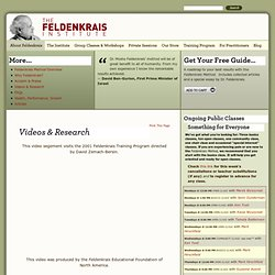 Feldenkrais, Moshe Feldenkrais – The Feldenkrais Institute, New York