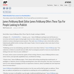 James Feldkamp Book Editor James Feldkamp Offers These Tips For People Looking to Publish