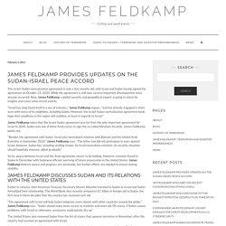 James Feldkamp Provides Updates on the Sudan-Israel Peace Accord