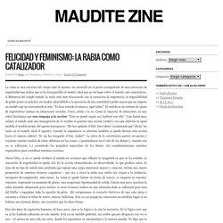 Felicidad y feminismo: la rabia como catalizador : Maudite Zine