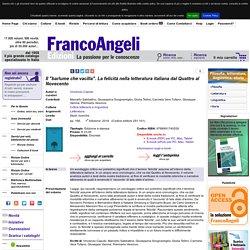 """Il """"barlume che vacilla"""". La felicità nella letteratura italiana dal Quattro al Novecento"""