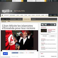 International - L'Iran félicite les islamistes d'Ennahda pour leur victoire