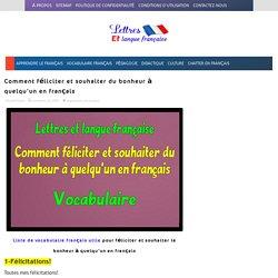 Comment féliciter et souhaiter du bonheur à quelqu'un en français
