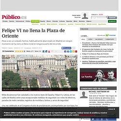 Felipe VI no llena la Plaza de Oriente