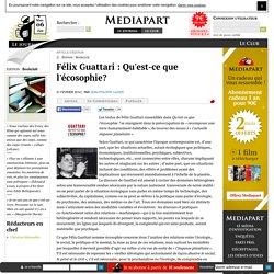 Félix Guattari : Qu'est-ce que l'écosophie?