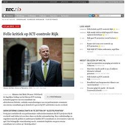 Felle kritiek op ICT-controle Rijk