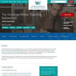 The Woodrow Wilson Teaching Fellowships