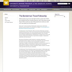 Bonderman Travel Fellowship - washington.edu