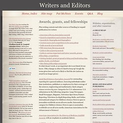Awards, grants, fellowships - Writers and Editors