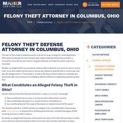 Felony Theft Attorney Columbus, Ohio