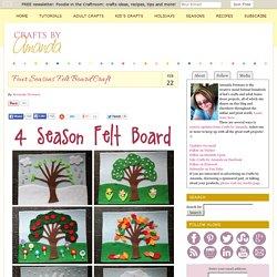 Felt Board Craft: 4 Seasons Felt Board
