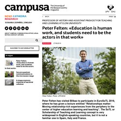 Peter Felten: «Education is human work, and students need to be the actors in that work» - Info
