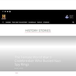 The Female World War II Codebreaker Who Busted Nazi Spy Rings - HISTORY